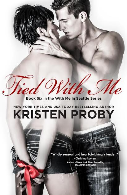 http://www.amazon.com/Tied-Me-Seattle-Kristen-Proby-ebook/dp/B00IWYXUEE/ref=sr_1_1?ie=UTF8&qid=1395144878&sr=8-1&keywords=tied+with+me
