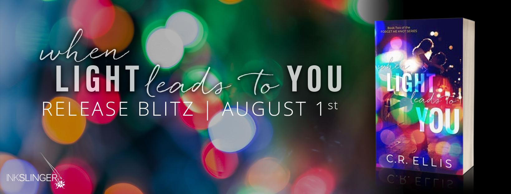 Release Day Launch: When Light Leads to You by C.R. Ellis