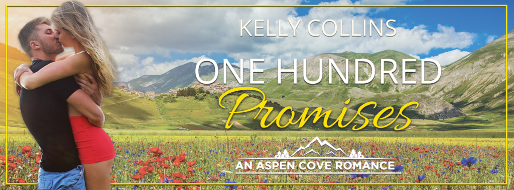 Release Day Blitz: One Hundred Promises by Kelly Collins