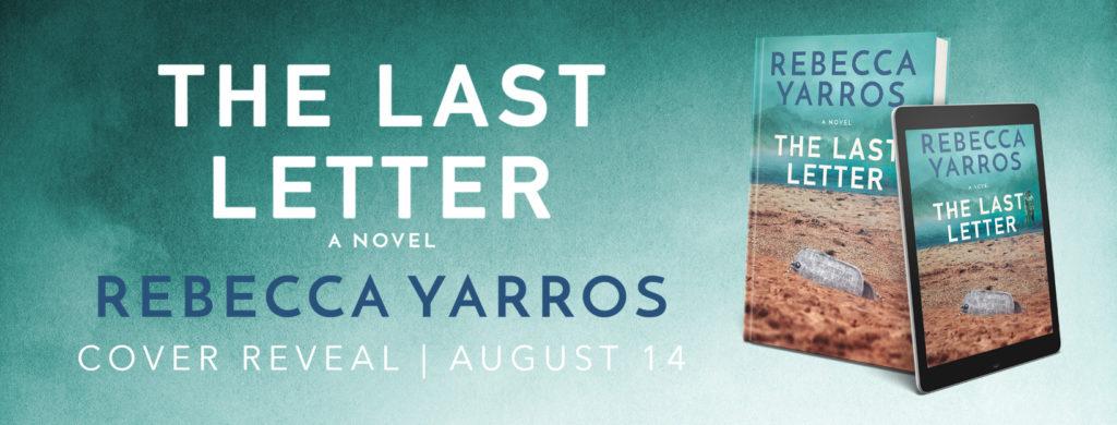 #CoverReveal ~ The Last Letter by Rebecca Yarros ~ #UpcomingRelease @RebeccaYarros @InkslingerPR