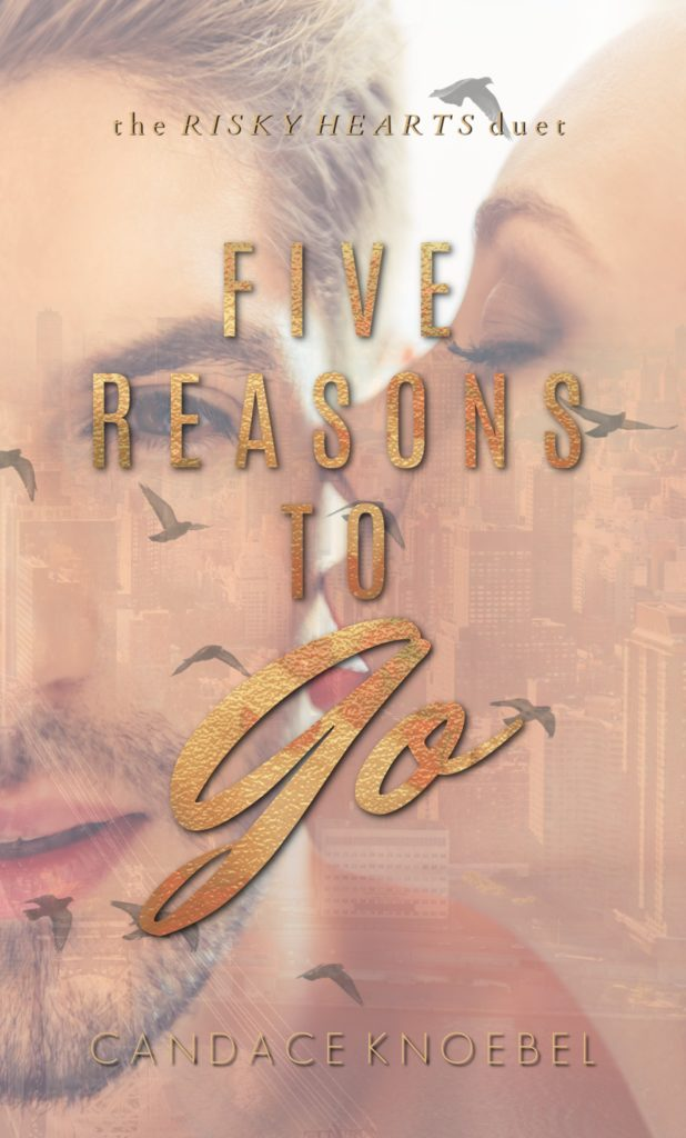 #BlurbReveal ~ 5 Reasons To Go (Risky Hearts Duet #2) by Candace Knoebel ~ #ComingSoon @candiceknoebel @inkslingerpr