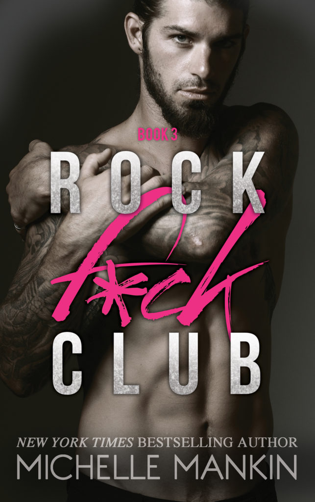 #BlogTour ~ Rock F*ck Club, #3 by Michelle Mankin ~ #5StarReview #ReleaseBlitz @MichelleMankin @inkslingerPR