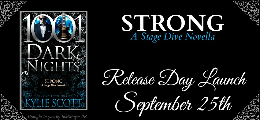 New Release – Strong: A Stage Dive Novella by Kylie Scott