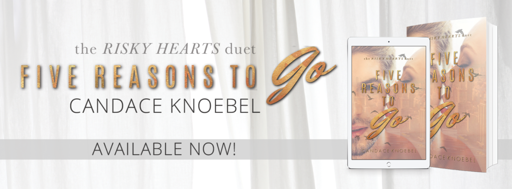 #ReleaseDay ~ Five Reasons To Go (Risky Hearts Duet #2) by Candace Knoebel ~ #NowAvailable @candaceknoebel @Inkslingerpr