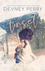 COVER REVEAL~  TINSEL (Lark Cove Book #4) by Devney Perry