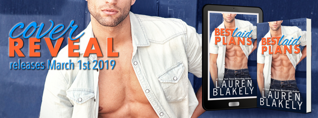 Cover Reveal BEST LAID PLANS by Lauren Blakely