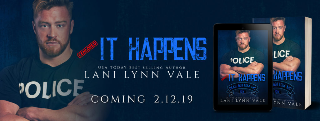 COVER REVEAL ~ IT HAPPENS (The Bear Bottom Guardians MC Book 6) by Lani Lynn Vale