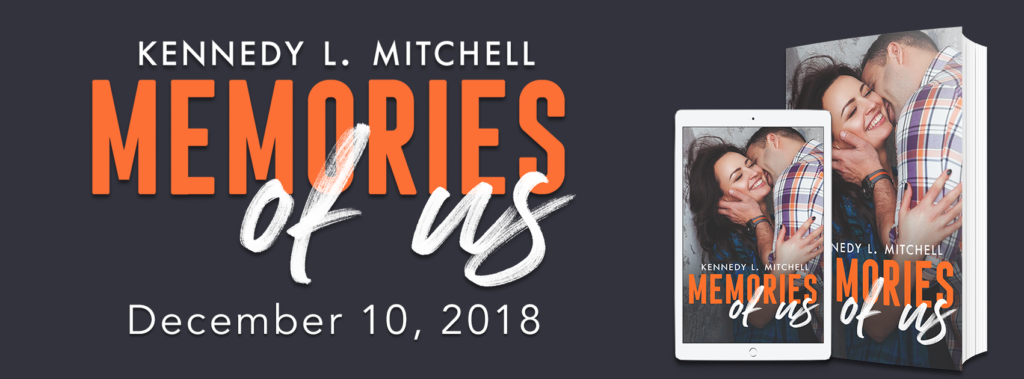 Teaser Reveal ~ MEMORIES OF US by Kennedy L. Mitchell