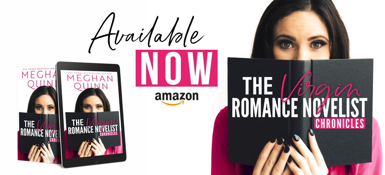 Release Day: The Virgin Romance Novelist Chronicles by Meghan Quinn