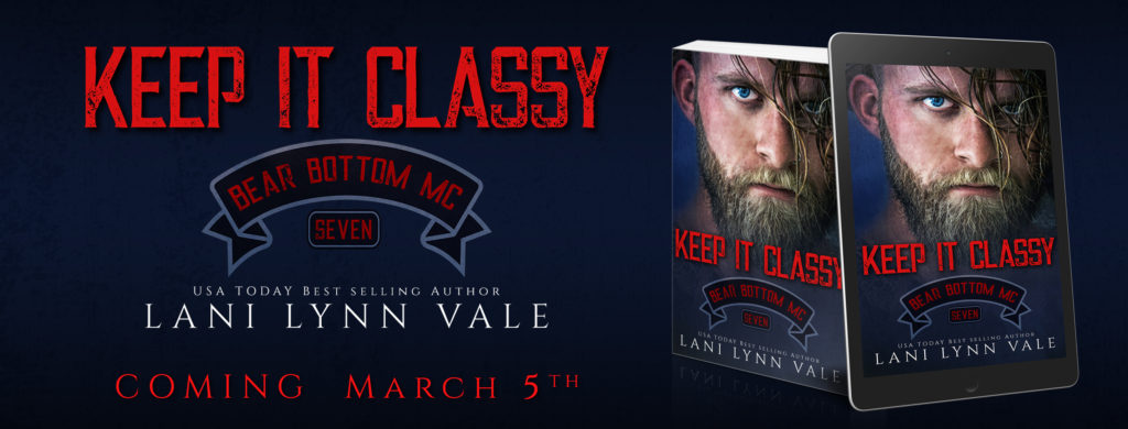 Cover Reveal ~ Keep It Classy (The Bear Bottom Guardians MC Book 7) by Lani Lynn Vale