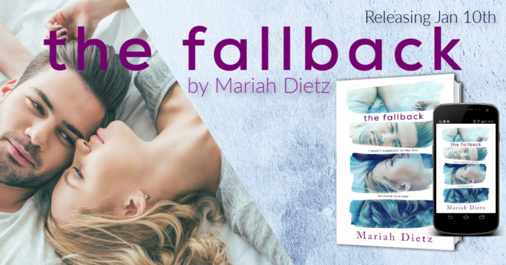 COVER REVEAL ~ THE FALLBACK by Mariah Dietz
