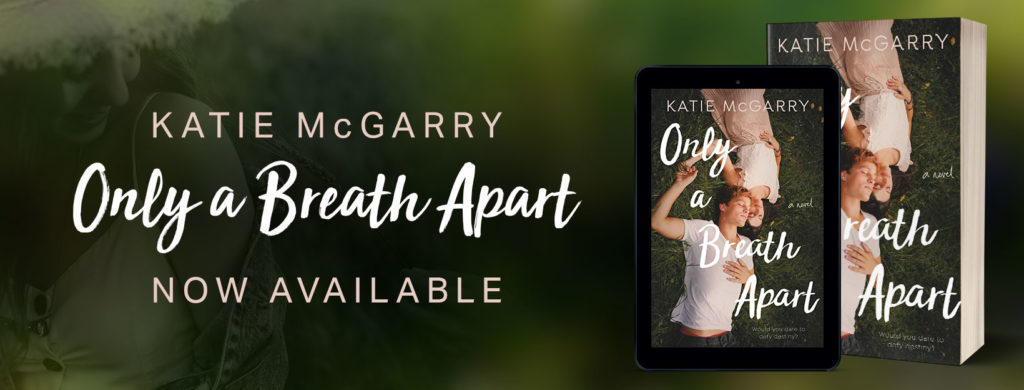 Release Blitz: Only a Breath Apart by Katie McGarry