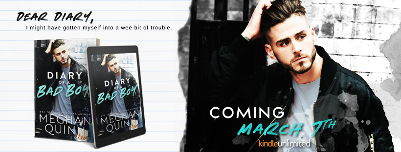 DIARY OF A BAD BOY by Meghan Quinn – Cover Reveal