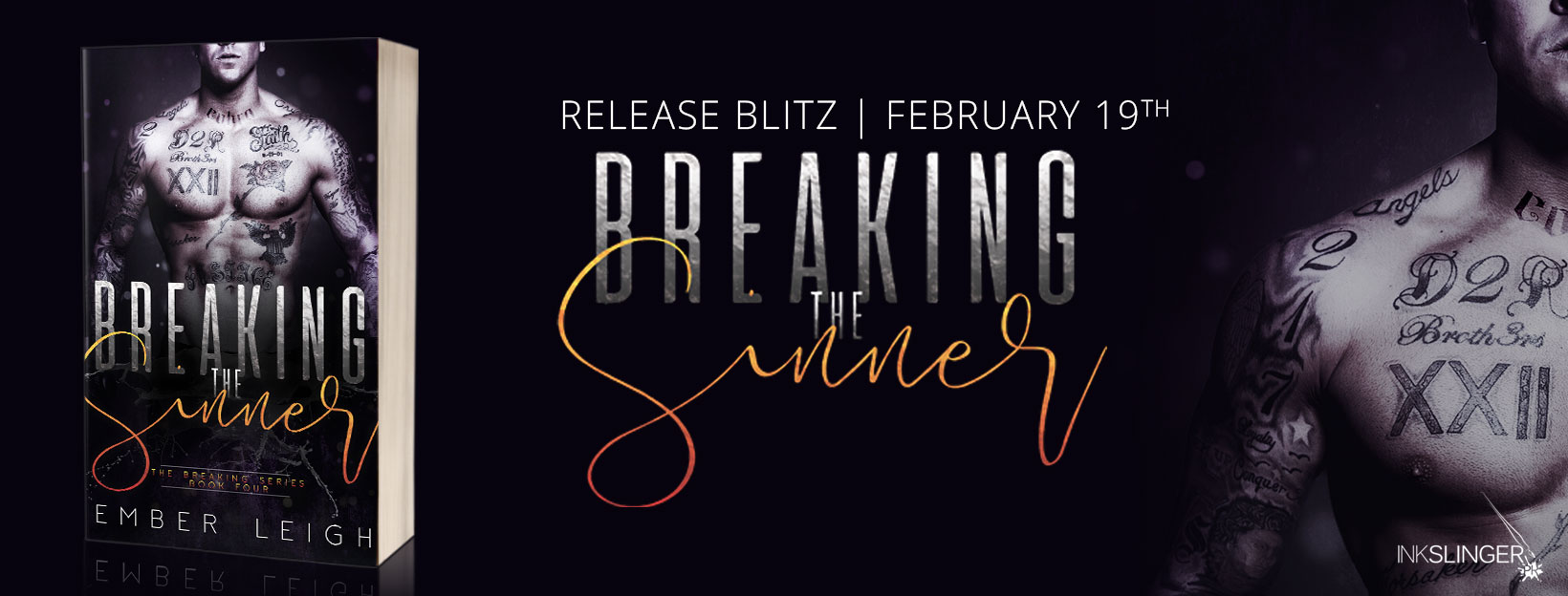 Release Blitz ~ Breaking The Sinner (The Breaking Series Book 4) by Ember Leigh
