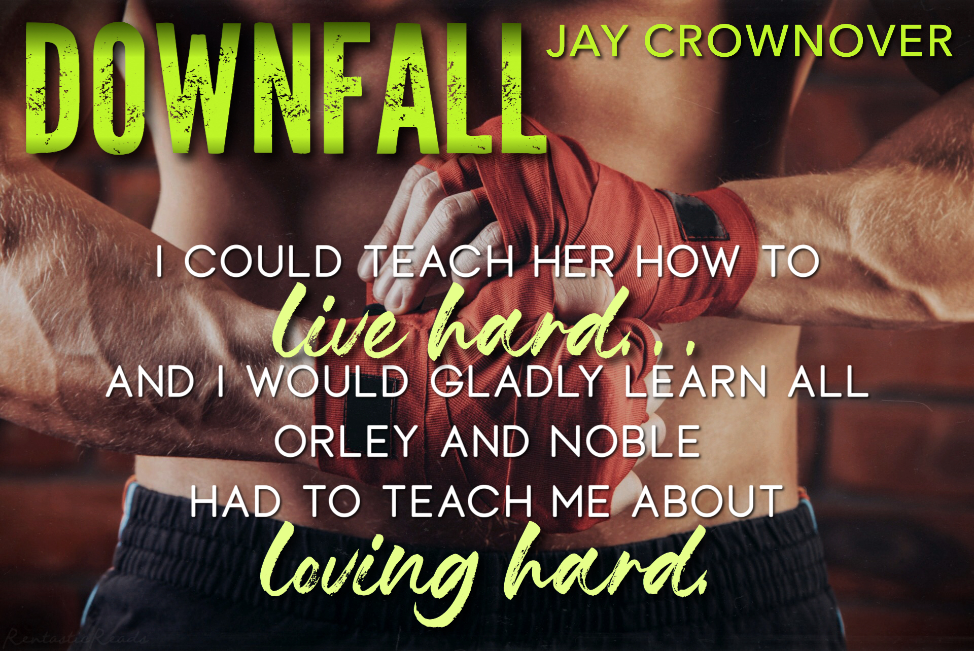 Jay Crownover's DOWNFALL – Review & Excerpt Tour