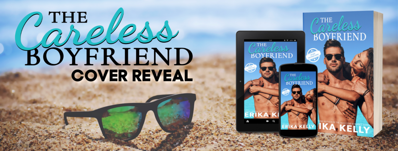 Erika Kelly's THE CARELESS BOYFRIEND – Cover Reveal