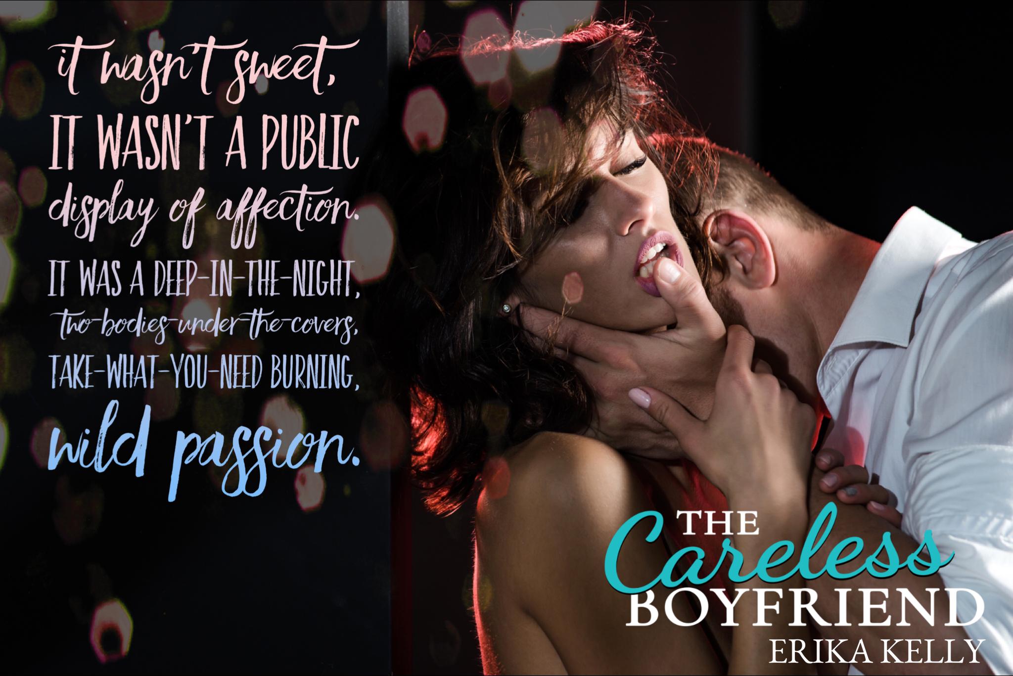 Erika Kelly's THE CARELESS BOYFRIEND – Review & Excerpt Tour