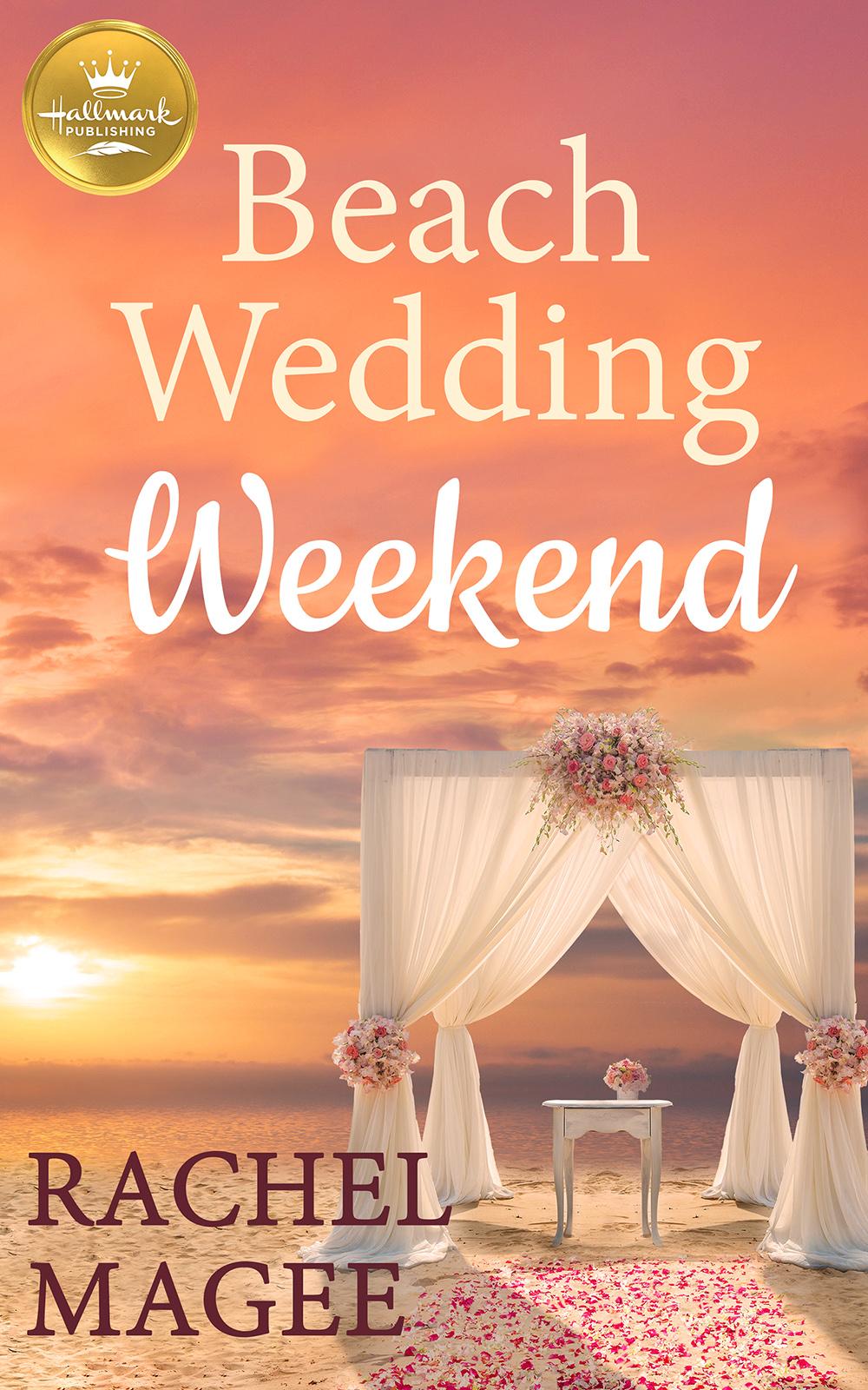 BEACH WEDDING WEEKEND by Rachel Magee – Blog Tour