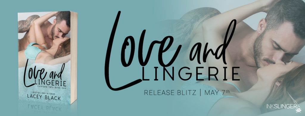 Love and Lingerie Release Blitz