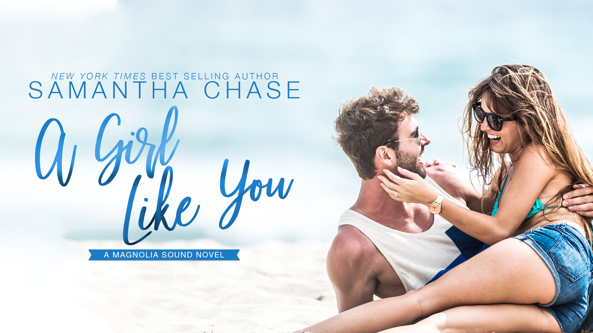 Available Now: A GIRL LIKE YOU by Samantha Chase