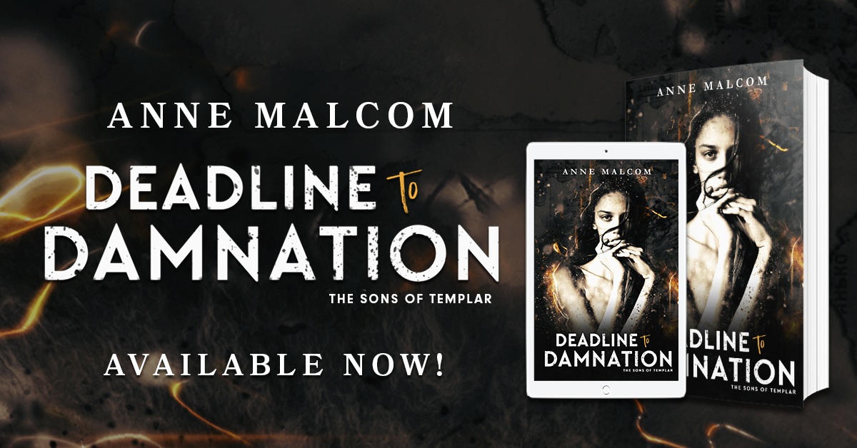 Available Now: DEADLINE TO DAMNATION by Anne Malcom