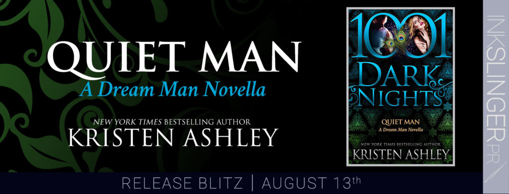 Release Blitz ~ Quiet Man (Dream Man #4.5) by Kristen Ashley