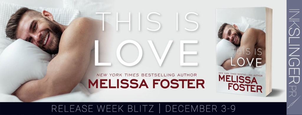Release Blitz ~ This Is Love (Harmony Pointe Book 2) by Melissa Foster