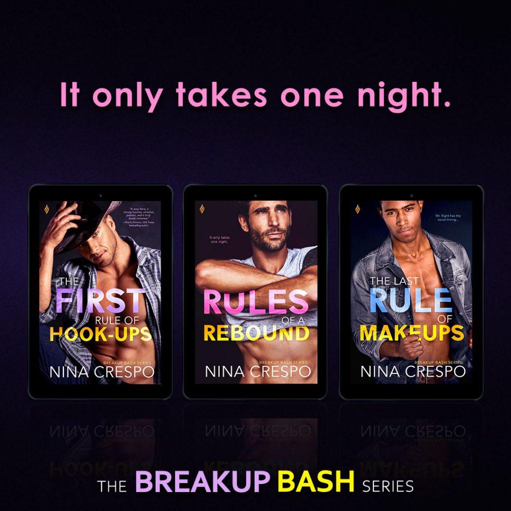 BreakupBash ad 1 The Last Rule of Make-Ups by Nina Crespo (Hot New Romance Read + Amazon Gift Card Giveaway)