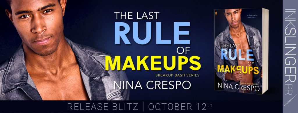 TheLastRuleofMakeups releaseblitz The Last Rule of Make-Ups by Nina Crespo (Hot New Romance Read + Amazon Gift Card Giveaway)